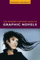 The Readers' Advisory Guide to Graphic Novels catalog link