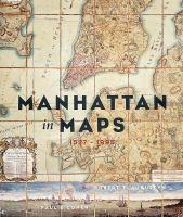 Manhattan in Maps, 1556-1995