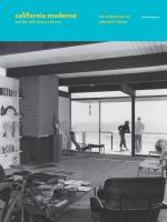 California moderne and the mid-century dream : the architecture of Edward H. Fickett