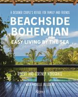 Beachside bohemian : easy living by the sea