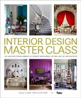 100 lessons from America's finest designers on the art of decoration