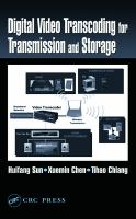 Digital video transcoding for transmission and storage [electronic resource]