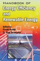 Handbook of energy efficiency and renewable energy [electronic resource]