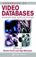 Handbook of video databases [electronic resource] : design and applications