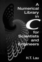A Numerical library in C for scientists and engineers [electronic resource]