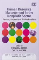 Human resource management in the nonprofit sector [electronic resource] : passion, purpose and professionalism