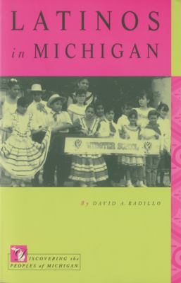 Book cover for Latinos in Michigan [electronic resource] / David A. Badillo