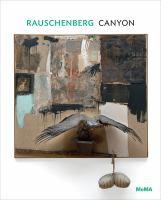 Rauschenberg : Canyon