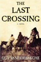 Cover of the book The last crossing