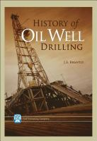 History of oil well drilling [electronic resource]
