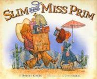 Slim and Miss Prim
