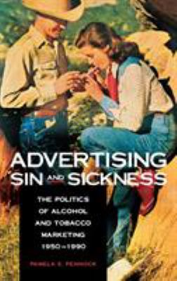 picture of the cover of the book Advertising Sin and Sickness