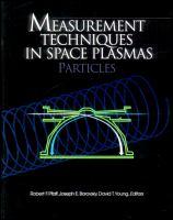 Measurement techniques in space plasmas [electronic resource] : particles
