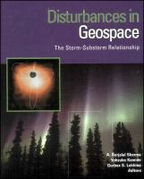 Disturbances in geospace [electronic resource] : the storm-substorm relationship