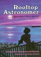 Rooftop astronomer [electronic resource] : a story about Maria Mitchell