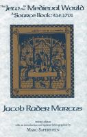 The Jew in the medieval world : a source book, 315-1791