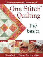 One stitch quilting : the basics