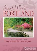 Peaceful Places, Portland