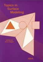 Topics in surface modeling [electronic resource]