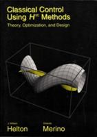 Classical control using H [infinity] methods [electronic resource] : theory, optimization, and design