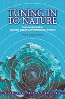 Tuning in to nature : infrared radiation, and the insect communication system