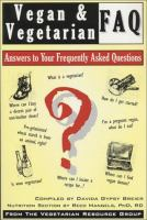 Vegan & vegetarian FAQ : answers to your frequently asked questions