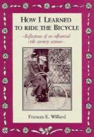 How I Learned to Ride the Bicycle