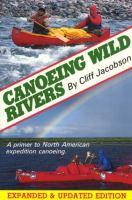 Canoeing Wild Rivers