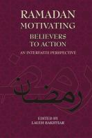 Ramadan  Motivating Believers to Action : An Interfaith Perspective