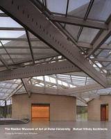 The Nasher Museum of Art at Duke University : Rafael Viñoly Architects