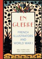 En guerre : French illustrators and World War I