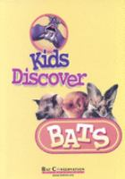 Kids Discover Bats