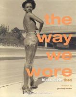 The Way We Wore