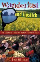 Wanderlust and Lipstick