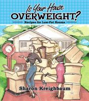 Is your House Overweight?