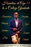 Homeless at Age 13 to A College Graduate