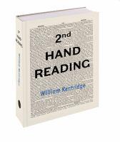 2nd hand reading : William Kentridge