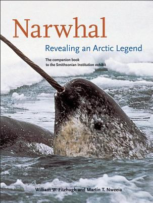 Narwhal : revealing an arctic legend