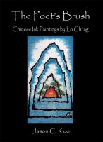 The poet's brush : Chinese ink paintings by Lo Ch'ing