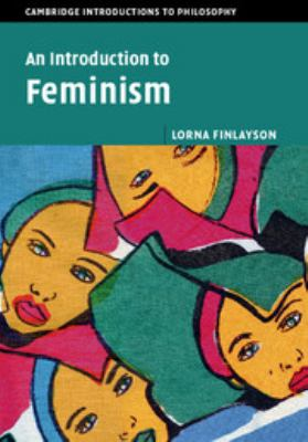 Book cover for An introduction to feminism / Lorna Finlayson