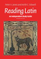 Independent study guide to reading Latin /