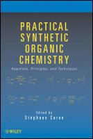 Practical synthetic organic chemistry [electronic resource] : reactions, principles, and techniques