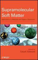 Supramolecular soft matter [electronic resource] : applications in materials and organic electronics