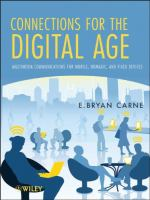 Connections for the digital age [electronic resource] : multimedia communications for mobile, nomadic, and fixed devices