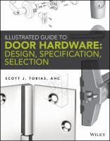 Illustrated guide to door hardware : design, specification, selection