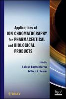 Applications of ion chromatography for pharmaceutical and biological products [electronic resource]