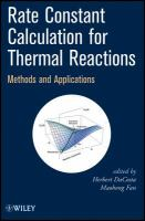 Rate constant calculation for thermal reactions [electronic resource] : methods and applications