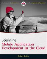 Beginning mobile application development in the cloud [electronic resource]