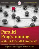 Parallel programming with Intel Parallel Studio XE [electronic resource]