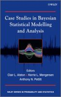 Case studies in Bayesian statistical modelling and analysis [electronic resource]
